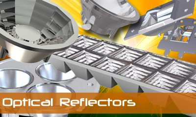 Optical Reflector Systems - Optical Solutions for Power LED Lighting